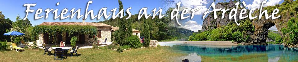 Ferienhaus an der Ardèche von privat
